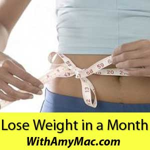 https://www.withamymac.com/news/2011/11/03/how-to-lose-weight-in-a-month/