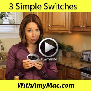 http://www.withamymac.com/news/2013/11/04/3-simple-food-switches-for-your-diet/